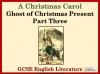 A Christmas Carol - Ghost of Christmas Present Part Three Teaching Resources (slide 1/22)