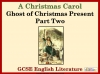 A Christmas Carol - Ghost of Christmas Present Part Two Teaching Resources (slide 1/14)