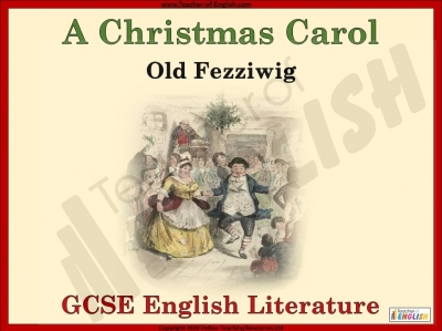 A Christmas Carol - Old Fezziwig Teaching Resources
