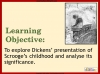 A Christmas Carol - Scrooge's Childhood Teaching Resources (slide 2/20)