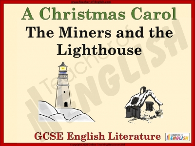 A Christmas Carol - The Miners and the Lighthouse Teaching Resources
