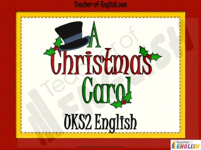A Christmas Carol - Year 6 Teaching Resources