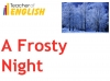 A Frosty Night (Graves) Teaching Resources (slide 7/39)