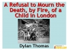 A Refusal to Mourn Teaching Resources (slide 1/34)