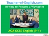 AQA 9-1 Writing to Present a Viewpoint (Paper 2 Section B) (slide 1/79)