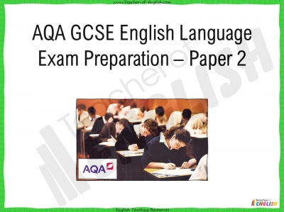 AQA GCSE English Language Exam Preparation - Paper 2 Teaching Resources