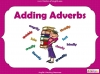 Adding Adverbs - KS2 Teaching Resources (slide 1/35)