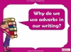 Adding Adverbs - KS2 Teaching Resources (slide 22/35)
