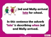 Adding Adverbs - KS2 Teaching Resources (slide 5/35)