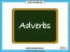 Adverbs Teaching Resources (slide 1/14)