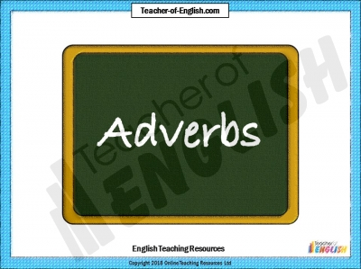 Adverbs Teaching Resources