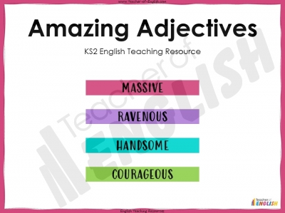 Amazing Adjectives - KS2