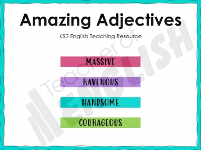 Amazing Adjectives - KS3