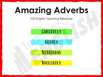 Amazing Adverbs - KS3