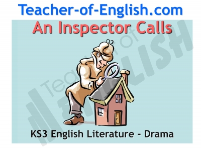 An Inspector Calls - KS3 Teaching Resources