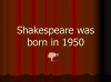An Introduction to Shakespeare (slide 9/95)