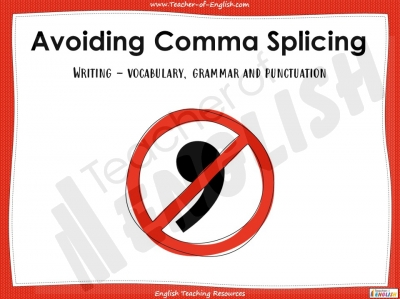 Avoiding Comma Splicing - KS3