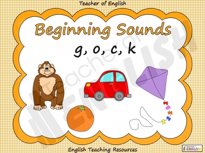 Beginning Sounds - g, o, c, k