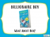Billionaire Boy by David Walliams Teaching Resources (slide 51/106)