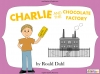 Charlie and the Chocolate Factory (slide 1/84)
