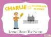 Charlie and the Chocolate Factory (slide 20/84)