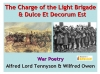 Comparing Poems - Dulce et Decorum Est and The Charge of the Light Brigade (slide 1/103)