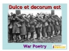 Comparing Poems - Dulce et Decorum Est and The Charge of the Light Brigade (slide 44/103)