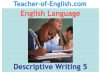 Descriptive Writing Teaching Resources (slide 82/91)