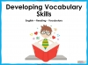 Developing Vocabulary Skills Teaching Resources (slide 1/29)