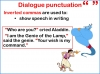 Dialogue Punctuation and Direct Speech (slide 2/15)