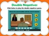 Double Negatives Teaching Resources (slide 13/13)