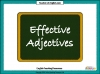 Effective Adjectives