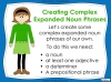 Expanded Noun Phrases - KS3 Teaching Resources (slide 26/48)