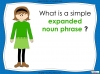Expanded Noun Phrases - KS3 Teaching Resources (slide 5/48)