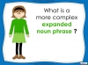 Expanded Noun Phrases - KS3 Teaching Resources (slide 7/48)