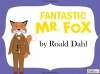 Fantastic Mr Fox by Roald Dahl (slide 1/85)