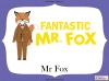 Fantastic Mr Fox by Roald Dahl (slide 25/85)