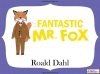 Fantastic Mr Fox by Roald Dahl (slide 6/85)