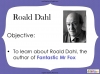 Fantastic Mr Fox by Roald Dahl (slide 7/85)