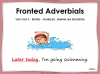 Fronted Adverbials - Year 3 and 4 Teaching Resources (slide 1/23)