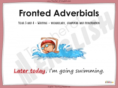 Fronted Adverbials - Year 3 and 4 Teaching Resources