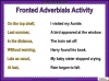 Fronted Adverbials (slide 10/21)