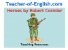 Heroes (Robert Cormier) Teaching Resources (slide 1/126)