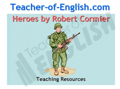 Heroes (Robert Cormier) Teaching Resources