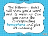 Homophones - Year 3 and 4 Teaching Resources (slide 4/19)