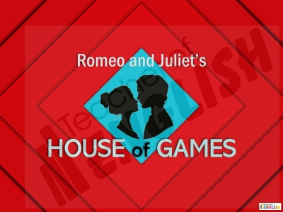 House of Games - Romeo and Juliet Teaching Resources