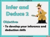 Infer and Deduce 2 Teaching Resources (slide 2/10)