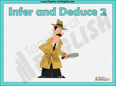 Infer and Deduce 2 Teaching Resources