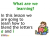 KS1 Reading and Blending Letters and Sounds (slide 3/43)