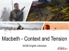 Macbeth - Context and Tension